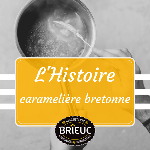 The Breton caramel story